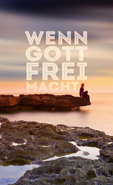 Wenn Gott frei macht - Coverbild
