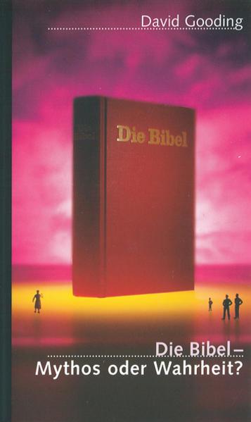 Die Bibel - Mythos oder Wahrheit? - Coverbild