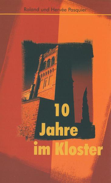 10 Jahre im Kloster - Coverbild