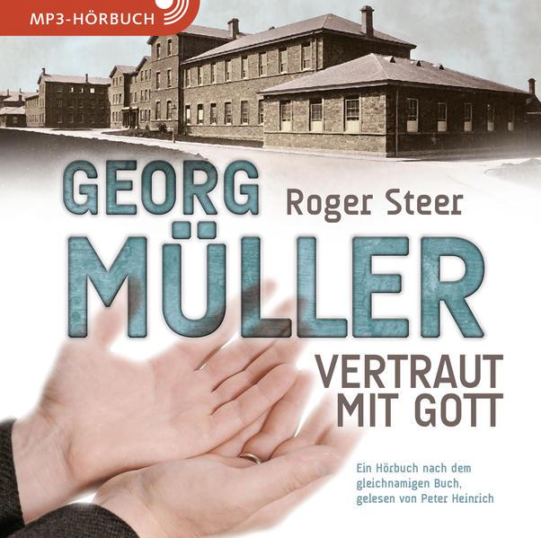 Georg Müller - Vertraut mit Gott - Coverbild