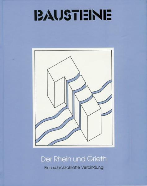 Der Rhein und Grieth - eine schicksalhafte Verbindung - Coverbild