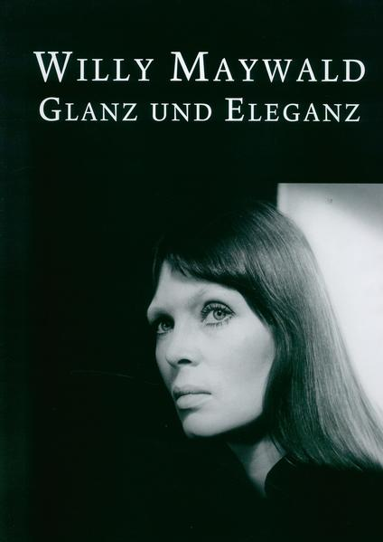 Willy Maywald - Glanz und Eleganz - Coverbild