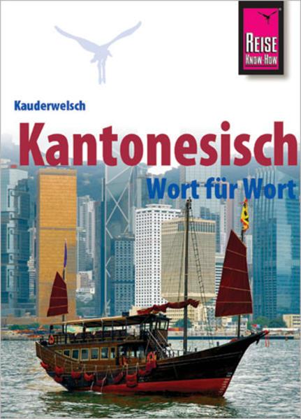 Reise Know-How Sprachführer Kantonesisch - Wort für Wort - Coverbild