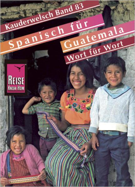 Reise Know-How Sprachführer Spanisch für Guatemala - Wort für Wort - Coverbild