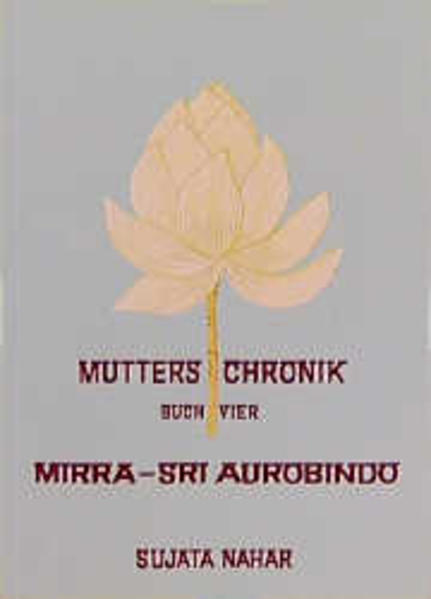 Die Mutter. Die Biographie / Sri Aurobindo - Coverbild