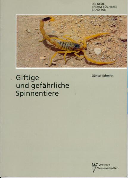 Giftige und gefährliche Spinnentiere - Coverbild
