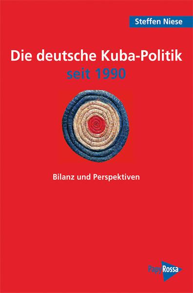 Die deutsche Kuba-Politik seit 1990 - Coverbild