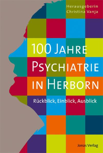 Kostenloser Download 100 Jahre Psychiatrie in Herborn Epub