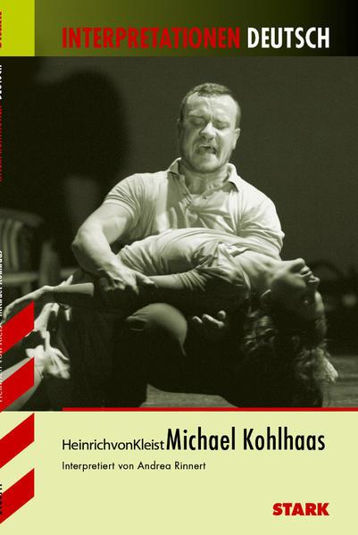Interpretationen - Deutsch Kleist: Michael Kohlhaas - Coverbild