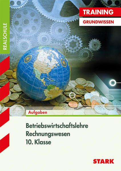 Training Realschule - Betriebswirtschaftslehre/Rechnungswesen 10. Klasse - Coverbild