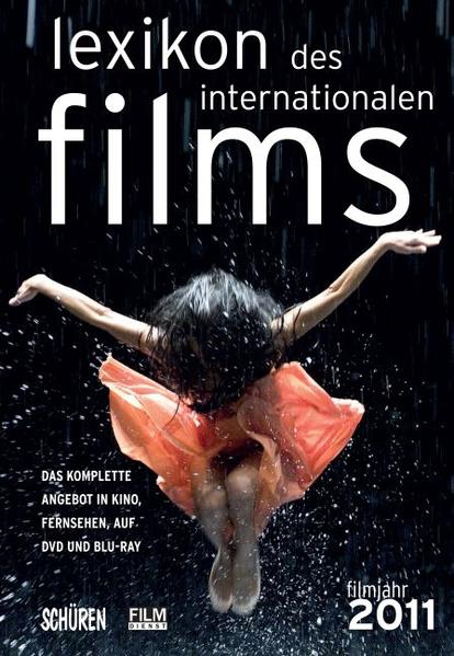 Lexikon des internationalen Films - Filmjahr 2011 - Coverbild