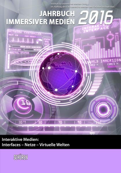 Interaktive Medien:  Interfaces – Netze – Virtuelle Welten - Coverbild