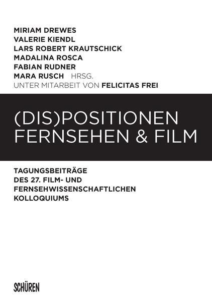 (Dis)Positionen Fernsehen & Film  - Coverbild