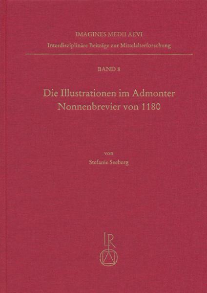 Die Illustrationen im Admonter Nonnenbrevier von 1180 - Coverbild