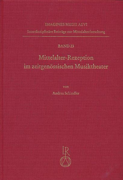 Mittelalter-Rezeption im zeitgenössischen Musiktheater - Coverbild