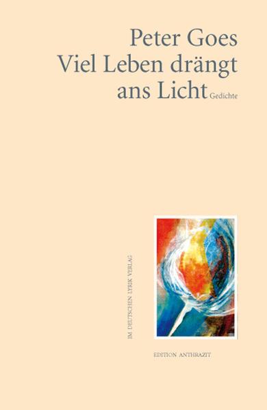 Viel Leben drängt ans Licht - Coverbild