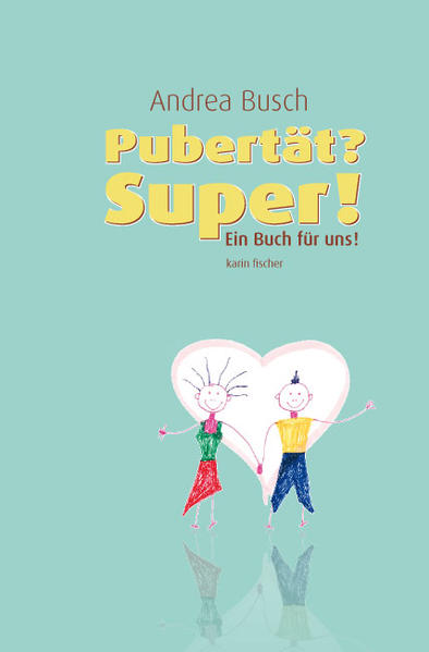 Pubertät? - Super! - Coverbild