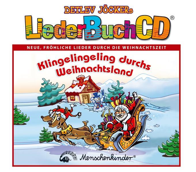 Klingelingeling durch's Weihnachtsland - LiederBuchCD - Coverbild