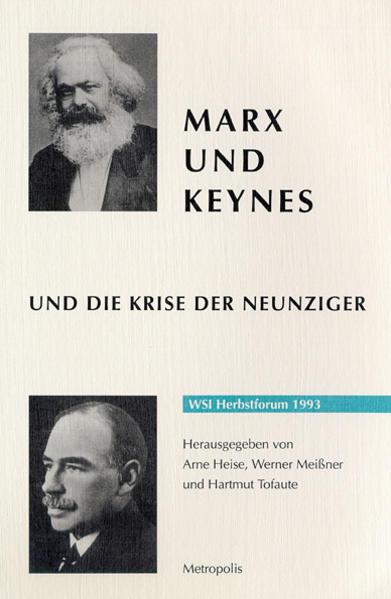 Marx und Keynes und die Krise der Neunziger - Coverbild