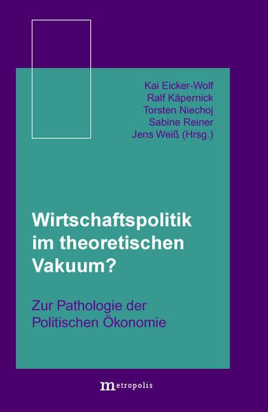 Wirtschaftspolitik im theoretischen Vakuum? - Coverbild