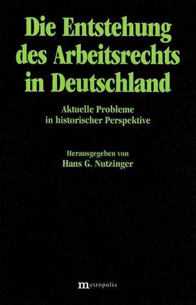 Die Entstehung des Arbeitsrechts in Deutschland - Coverbild