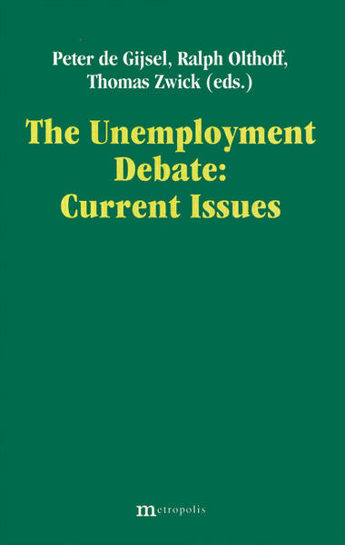 The Unemployment Debatte: Current Issues - Coverbild