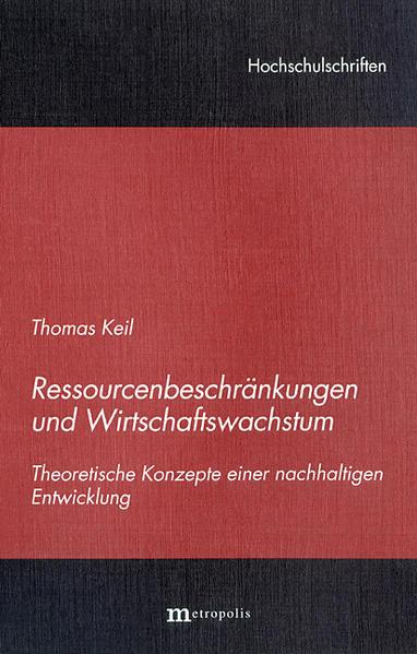 Ressourcenbeschränkung und Wirtschaftswachstum - Coverbild