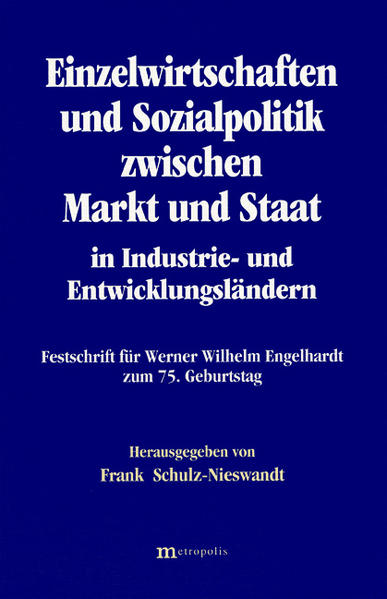 Einzelwirtschaften und Sozialpolitik zwischen Markt und Staat in Industrie- und Entwicklungsländern - Coverbild