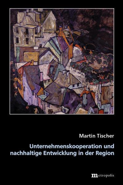 Unternehmenskooperation und nachhaltige Entwicklung in der Region - Coverbild