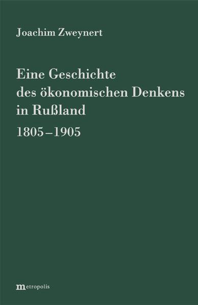 Eine Geschichte des ökonomischen Denkens in Russland 1805-1905 - Coverbild