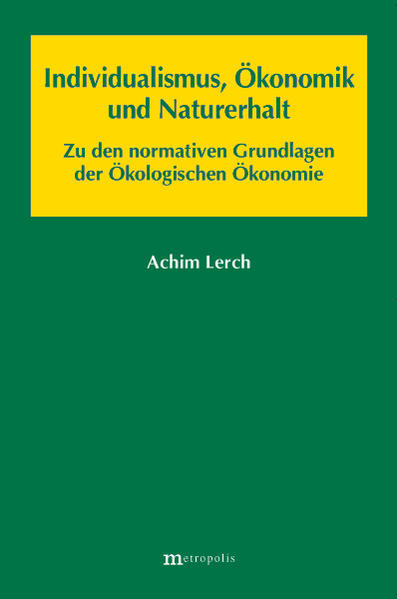 Individualismus, Ökonomik und Naturerhalt - Coverbild