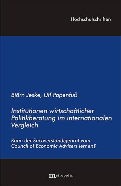 Institutionen wirtschaftswissenschaftlicher Politikberatung im internationalen Vergleich - Coverbild