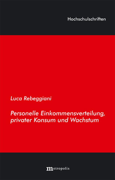 Personelle Einkommensverteilung, privater Konsum und Wachstum - Coverbild