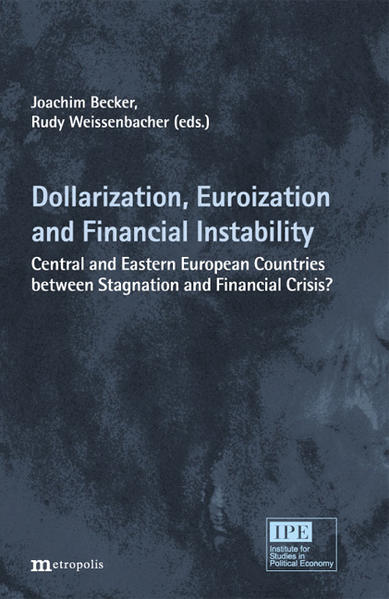 Dollarization, Euroization and Financial Instability - Coverbild