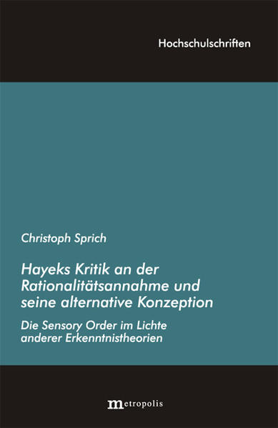 Hayeks Kritik an der Rationalitätsannahme und seine alternative Konzeption - Coverbild
