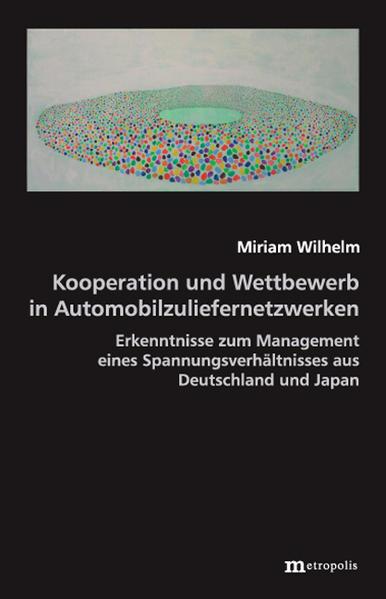 Kooperation und Wettbewerb in Automobilzuliefernetzwerken - Coverbild