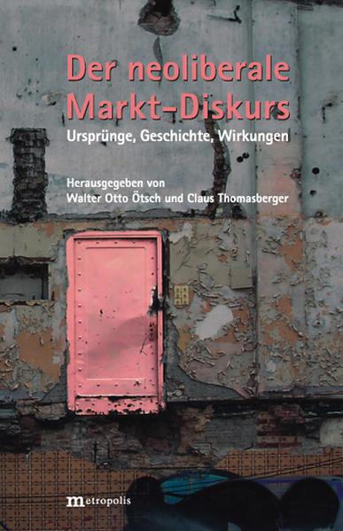 Der neoliberale Markt-Diskurs - Coverbild