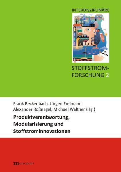 Produktverantwortung, Modularisierung und Stoffstrominnovationen - Coverbild