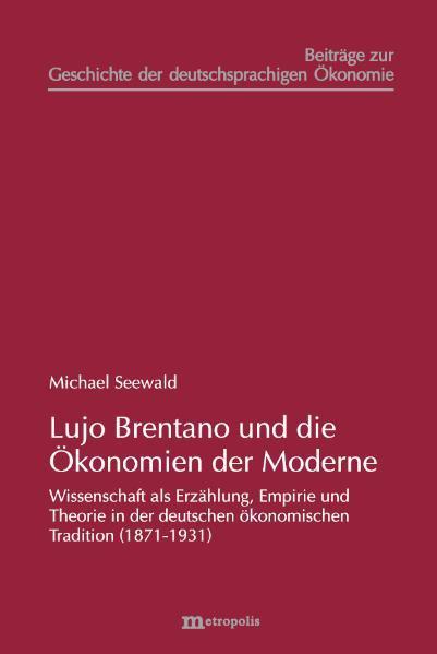 Lujo Brentano und die Ökonomien der Moderne - Coverbild