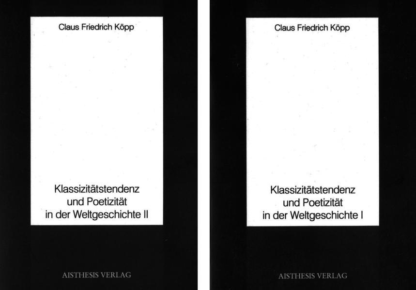 Klassizitätstendenz und Poetizität in der Weltgeschichte - Coverbild