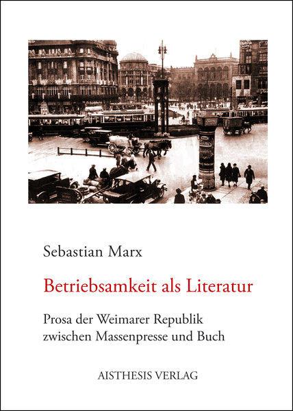 Betriebsamkeit als Literatur - Coverbild