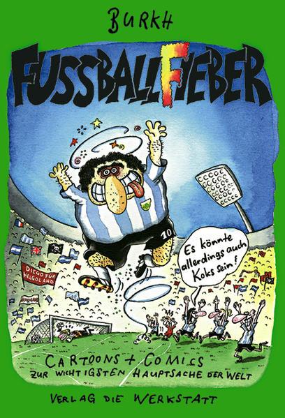 Fußballfieber - Es könnte allerdings auch Koks sein - Coverbild