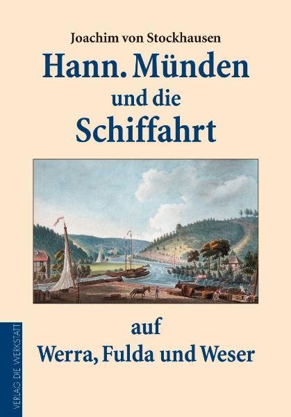 Hann. Münden und die Schiffahrt auf Werra, Fulda und Weser - Coverbild
