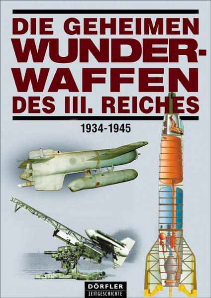 Die geheimen Wunderwaffen des III. Reiches - Coverbild