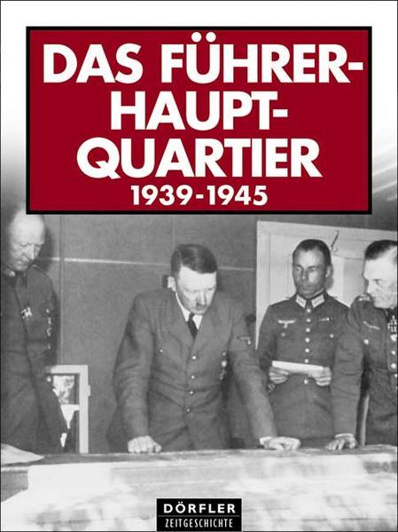 Das Führerhauptquartier 1939-1945 PDF Herunterladen