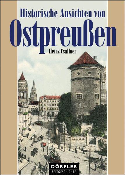Historische Ansichten von Ostpreussen - Coverbild
