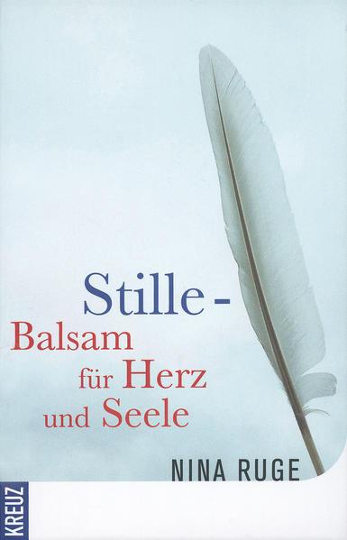 Stille - Balsam für Herz und Seele - Coverbild