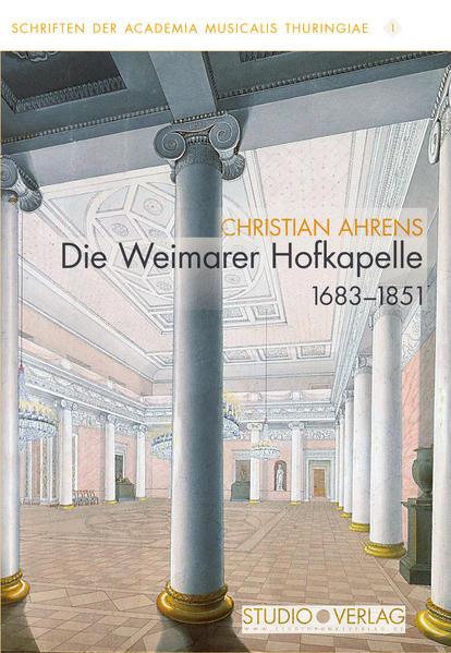 Die Weimarer Hofkapelle 1683–1851 - Coverbild