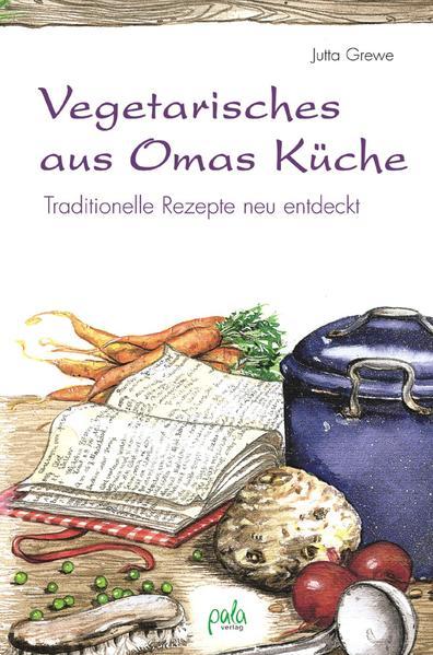 Vegetarisches aus Omas Küche - Coverbild