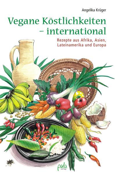 Vegane Köstlichkeiten - international - Coverbild